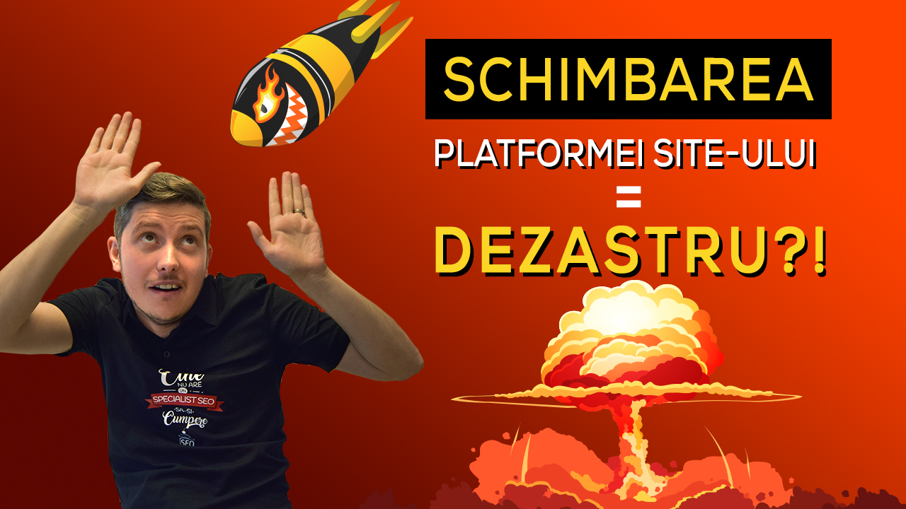 Schimbarea platformei site-ului = DEZASTRU?! TOP 10 lucruri pe care NU trebuie sa le ignori